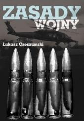 Okładka książki Zasady wojny Łukasz Czeszumski