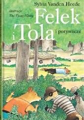 Okładka książki Felek i Tola i porywacze Thé Tjong-Khing,Sylvia Vanden Heede