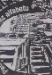 Okładka książki Patrzeć na siebie bez alfabetu Monika Mostowik,Karol Maliszewski,Monika Mosiewicz,Tadeusz Mieszkowski,Antoni Matuszkiewicz,Czesław Markiewicz,Jerzy Lucjan Woźniak,Jarosław Jakubowski,Klara Nowakowska,Adam Raczyński,Janusz Kotara,Dorota Dziedzic-Chojnacka,Marta Eloy Cichocka,Ewa Bieńczycka,Katarzyna Brzóska,Marzena Dąbrowa Szatko,Andrzej Drozd,Małgorzata Fereżyńska-Flis,Grzegorz Hetman,Anna Janina Kloza,Michał Kopeć,Małgorzata Krzyżanowska,Anetta Kuś,Henryk Liszkiewicz,Grażyna Lityńska,David Magen,Rafał Muszer,Andrzej P. Nowik,Aneta Oczkowska,Jarosław Adam Sawic,Małgorzata Smogorzewska,Mariusz Robert Stoppel,Rafał Świć,Dagmara Walczyk,Witold Witkowski,Miłosz Wrzesiński,Ewa Zelenay-Grabny,Zdzisław W. Żurek