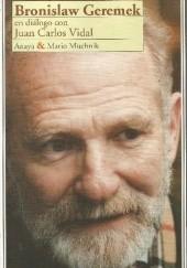 Okładka książki Geremek / Vidal. Rozmowy Juan Carlos Vidal