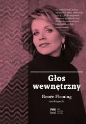 Okładka książki Głos wewnętrzny. Autobiografia Renée Fleming