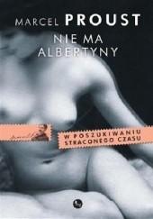 Okładka książki Nie ma Albertyny Marcel Proust