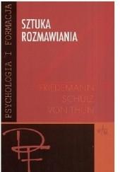 Okładka książki Sztuka rozmawiania. Część 4.Psychologia i formacja Friedemann Schulz von Thun