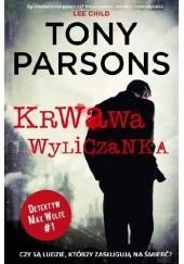 Okładka książki Krwawa wyliczanka Tony Parsons