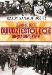 Okładka książki Rządy sanacji 1926-35 Sławomir Koper