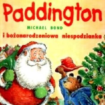 Okładka książki Paddington i bożonarodzeniowa niespodzianka Michael Bond