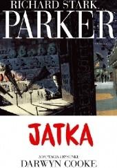 Okładka książki Parker #4: Jatka Darwyn Cooke