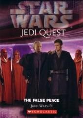 Okładka książki Jedi Quest: The False Peace Jude Watson
