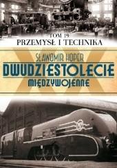 Okładka książki Przemysł i technika Sławomir Koper