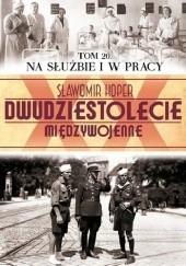 Okładka książki Na służbie i w pracy Sławomir Koper