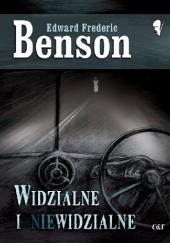 Okładka książki Widzialne i niewidzialne Edward Frederic Benson