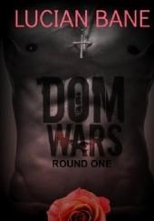 Okładka książki Dom Wars: Round One Lucian Bane