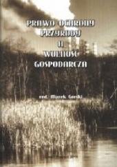 Okładka książki Prawo ochrony przyrody a wolność gospodarcza
