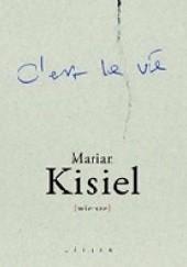 Okładka książki C'est la vie [wiersze] Marian Kisiel