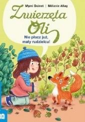 Okładka książki Nie płacz już, mały rudzielcu Mymi Doinet