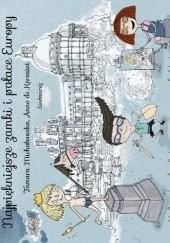 Okładka książki Najpiękniejsze zamki i pałace Europy Tamara Michałowska,Anne de Kersaint