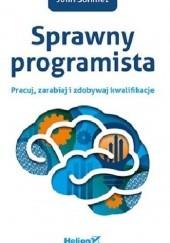 Okładka książki Sprawny programista: Pracuj, zarabiaj i zdobywaj kwalifikacje. John Sonmez