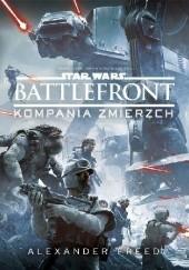 Okładka książki Star Wars: Battlefront. Kompania Zmierzch Alexander Freed