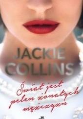 Okładka książki Świat jest pełen żonatych mężczyzn Jackie Collins