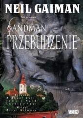 Okładka książki Sandman: Przebudzenie Neil Gaiman,Charles Vess,Michael Zulli,Jon J. Muth