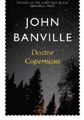 Okładka książki Doctor Copernicus John Banville