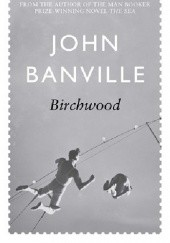 Okładka książki Birchwood John Banville