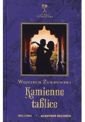 Okładka książki Kamienne tablice Wojciech Żukrowski