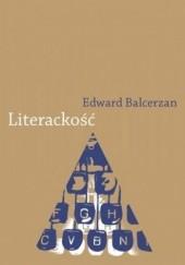 Okładka książki Literackość Edward Balcerzan