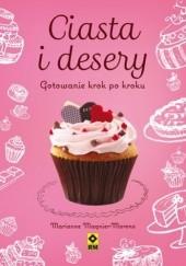 Okładka książki Ciasta i desery. Gotowanie krok po kroku Marianne Magnier-Moreno