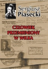 Okładka książki Człowiek przemieniony w wilka Sergiusz Piasecki