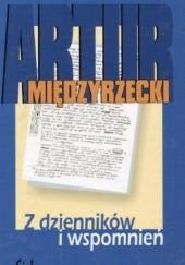 Okładka książki Z dzienników i wspomnień Artur Międzyrzecki
