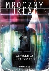 Okładka książki Mroczny układ Dawid Waszak