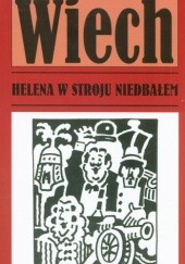Okładka książki Helena w stroju niedbałem Stefan Wiechecki