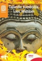 Okładka książki Tajlandia, Kambodża, Laos, Wietnam. Słodko-pikantne Indochiny Krzysztof Dopierała