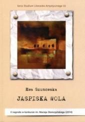 Okładka książki Jaspiska wola Ewa Szumowska