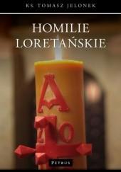 Okładka książki Homilie Loretańskie. Tom 2 Tomasz Jelonek