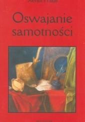 Okładka książki Oswajanie samotności Xenia Prałat