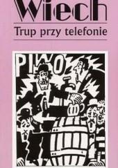 Okładka książki Trup przy telefonie Stefan Wiechecki