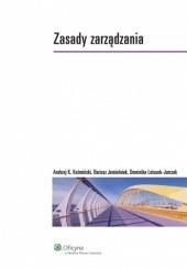 Okładka książki Zasady zarządzania Dariusz Jemielniak,Andrzej K. Koźmiński,Dominika Latusek-Jurczak