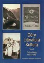 Okładka książki Góry - literatura - kultura. Tom 7 Ewa Grzęda