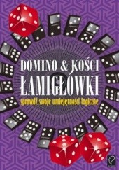 Okładka książki Domino i kości. Łamigłówki. Sprawdź swoje umiejętności logiczne