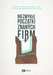 Okładka książki Niezwykłe początki znanych firm Sergiusz Prokurat