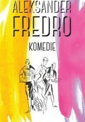 Okładka książki Komedie Aleksander Fredro