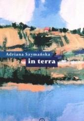 Okładka książki In terra Adriana Szymańska