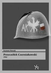 Okładka książki Przyczółek Czerniakowski 1944 Szymon Nowak