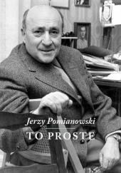 Okładka książki To proste Jerzy Pomianowski