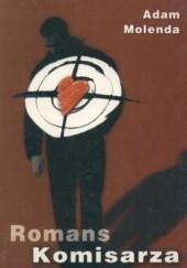 Okładka książki Romans komisarza Adam Molenda