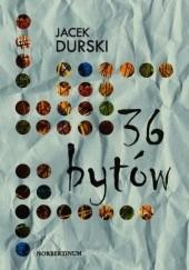 Okładka książki 36 bytów Jacek Durski