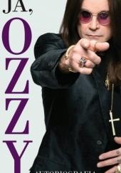 Okładka książki Ja, Ozzy. Autobiografia Ozzy Osbourne,Chris Ayres