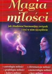 Okładka książki Magia miłości. Jak zbudować harmonijny związek i żyć w nim szczęśliwie Jeraldine Saunders